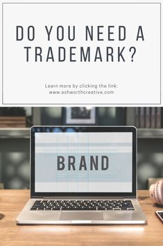Trademark: What is it and do I need one? Brand Names And Logos, Do You Need, Goods And Services, Posts, Learning, Creative, Blog, Design, Messages