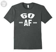 Mens 60 AF - Perfect 60th Birthday Gift Shirt Small Dark Heather - Birthday shirts (*Amazon Partner-Link)