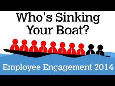 Did you know that 7 out of 10 employees are dis-engaged, and 2 out of 10 are actually trying to sink your boat? Watch and learn the latest employee engagement research, and learn what engaged employers can do to keep their organizations afloat.