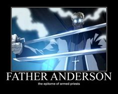 Hah!! Father Anderson - Hellsing