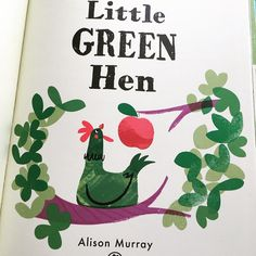 advance copies of Little Green Hen - out 14th June 18. It's an environmental take on the Little Red Hen