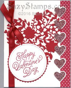 Stampin' Up! Valentine Cards - 2017-01 Class - Bloomin' Love and Sealed with Love stamp sets, Bloomin' Heart Thinlits, Love Notes Framelits, Large Numbers Framelits, Layering Circles Framelits and Stitched Shapes Framelits Dies and Sending Love Designer Series Paper Stack