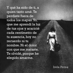 #amor y desamor#olvidar y recordar