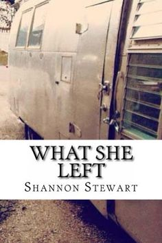 What She Left by Shannon Stewart, http://www.amazon.com/dp/B00H2ZYA5M/ref=cm_sw_r_pi_dp_6sYaub1RC25XS