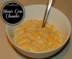 Mimi's Corn Chowder Recipe