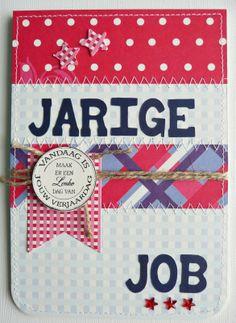 crea10us: Jarige Job en Jarige Jet...................