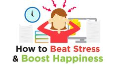 Easy Ways to Beat Stress and Stay Happy at Work