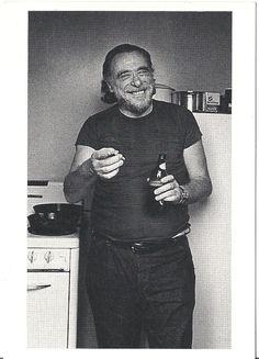 Charles Henry Bukowski...if I had heroes, he would look a lot like you...