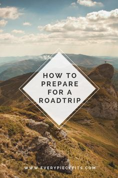 How to Prepare for a Road Trip