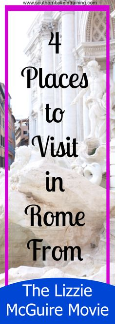 Where to go in Rome from The Lizzie McGuire Movie #travel