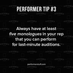 Need a monologue? Check out performerstuff.com to round out your rep!