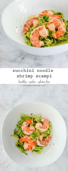 Zucchini Noodle Shrimp Scampi with Avocado Sauce is the perfect quick, healthy dinner that is ready in less than 30 minutes. Gluten Free, Dariy Free, Paleo friendly.- A Healthy Life For Me