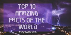 """Top 10 Amazing Facts Of The World.:There are so many mysteries in the world that are still left unsolved but there is also countless facts about the world that we live in so this is the top 10 """"world's most amazing facts"""" about pretty much everything and hopefully we'll have the opportunity to teach you guys a thing two now to Top 10 Amazing Facts Of The World article start now.  Top 10 Amazing Facts Of The World.  10 .A Strawberry Is Not A Berry But A Banana Is  So starting off this 'Top 10…"""