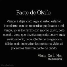 Pacto de Olvido. #frases #citas #VictorDeLaHoz