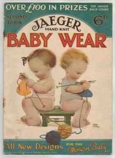 Knitting Babies ~ Mabel Lucie Attwell cover to Jaeger Hand-Knit Baby Wear booklet, 1932.