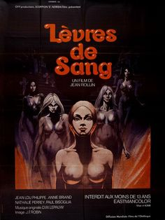 Jean Rollin's Lips of Blood (Lèvres de Sang, concerns a thirtysomething city dweller named Frédéric who, after seeing a photo of a ruined castle, experiences a repressed memory in which he spent. Horror Movie Posters, Movie Poster Art, Film Posters, Horror Movies, Annie, Film 2017, Sang, 1975, 2 Movie