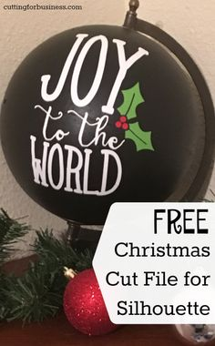 "Upcycled globe project with free cut file ""Joy to the World"" with your Silhouette Cameo. Silhouette Machine, Silhouette Files, Silhouette Design, Free Silhouette, Silhouette America, Silhouette School, Christmas Svg, Christmas Projects, Christmas Ideas"