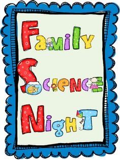 Here's a HUGE packet of hands-on activities for Family Science Night. Activities can also be done in the classroom. Includes 16 stations with directions and recording sheets.