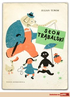 Illustration by Ignacy Witz, Title: Słoń Trąbalski, Author: Julian Tuwim