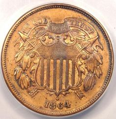 1864 Two Cent Coin (2C) - ANACS AU58 Details - Rare Certified Civil War Coin!