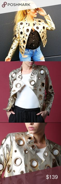 GOLD EYELET DETAILED STATEMENT JACKET RATED 5 stars LIMITED QUANTITY  (((ALSO AVAILABLE IN SILVER AND BLACK))  Amazing Statement GOLD eyelet jacket. Pair over anything for a true statement look!!! I am going crazy over this jacket! Just wait until you get yours, you will go out just to wear it!   Gold jacket, has silver inside/gold rings Faux leather  Modeling actual jacket size Small in pic collages.  Holiday Vegas popular metallic party new years everyday casual with a twist of sassY…