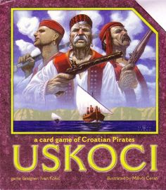Uskoci: A Card Game of Croatian Pirates