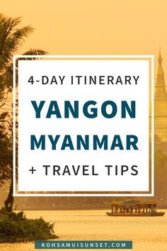 Yangon, Myanmar: 4-day itinerary including the best things to to in Yangon, the best Yangon food and drink, Yangon shopping and resources for Myanmar travel-planning. Click through to read more: http://www.kohsamuisunset.com/yangon-myanmar-things-to-do/