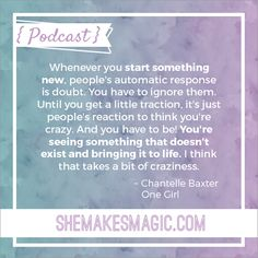 Entrepreneur and charity director Chantelle Baxter's quote on doubt for She Makes Magic: The Podcast Series.