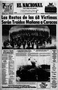 El 3 de septiembre de 1976, en las islas Azores, un Hércules C-130 de la Fuerza Aérea Venezolana se estrella con 68 personas a bordo (el Orfeón Universitario y la tripulación). El hecho será conocido como la Tragedia de las Azores.