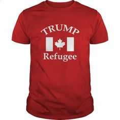 Canadian Trump Refugee White Graphic - #cool t shirts #designer hoodies. MORE INFO => https://www.sunfrog.com/Political/Canadian-Trump-Refugee-White-Graphic-Red-Guys.html?60505