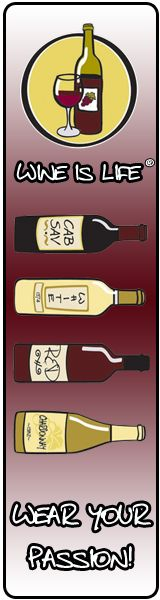 Wine is Life™....Wear your Passion. __[WineIsLife.com] (Wine Bottle Illustration Quotes) #cRed #cYellow #cBlack