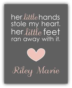 Baby Shower Gift. Girl Nursery Decor. Baby Girl Print. Personalized. Her Little Hands Stole My heart. Her Little Feet Ran Away With It.