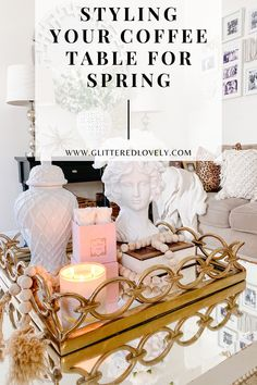 Sharing easy tips on how to style your coffee table for springtime.