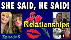 She Said, He Said, God Parents, The Bachelor & Romantic Relationships, o...