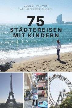 100 city trips with children: you have to go there! - Family escapes - Inspiration and information on 75 cities in Germany, Europe and around the world. The family travel - Traveling With Baby, Travel With Kids, Family Travel, Family Trips, Cities In Germany, Germany Europe, Germany Travel, Europe Destinations, Holiday Destinations