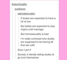 Who are dudes supposed to be having all that sex with??