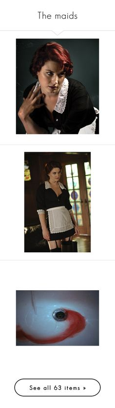 """The maids"" by tweelingfalls ❤ liked on Polyvore featuring american horror story, pictures, images, photos, backgrounds, blood, filler, alexandra breckenridge, wallpaper and fillers"