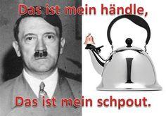 Yep, I made a meme. Couldn't resist! Hitler teapot!