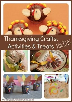 Thanksgiving Crafts and Activities for Children- tons of ideas to keep them busy on Thanksgiving Day!  Some cute treat ideas too for class parties.