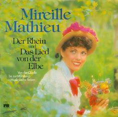 Mireille Mathieu - Der Rhein Und Das Lied Von Der Elbe (Vinyl, LP, Album) at Discogs