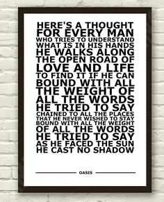 Oasis - Cast No Shadow. Inspired by Richard Ashcroft