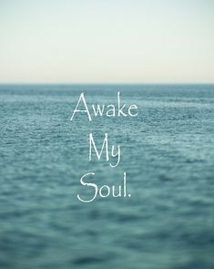 Beach Ocean Quote Sea Awake My Soul Love by ShadetreePhotography