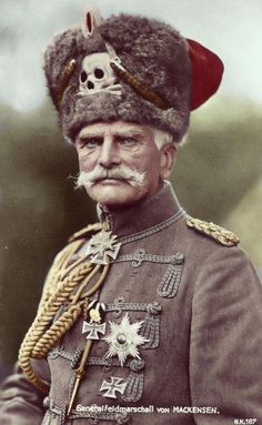 Quite possibly the greatest hat worn during the Great War .Generalfeldmarschall August von Mackensen, officer in the German Army. Wearing the Totenkopf (skull and cross bones) which was part of German military gear since the century.