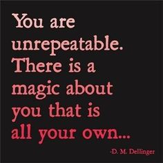 You_are_unrepeatable...  www.newleafnutrition.com.au