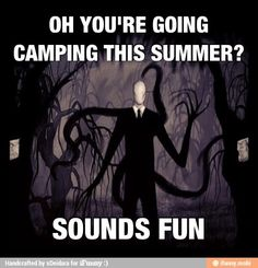Watch out for Slenderman this summer!
