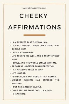 Girl Has a Mind - Cheeky affirmations, for those who like to add some humour - Girl Has a Mind Self Esteem Affirmations, Positive Self Affirmations, Affirmations For Kids, Positive Mindset, Positive Quotes, Meaningful Quotes, Inspirational Quotes, Motivational, How To Gain Confidence