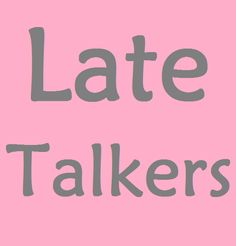 Information about how to know if your child is a late talker and how to help. Great for speech-language pathologists or parents.