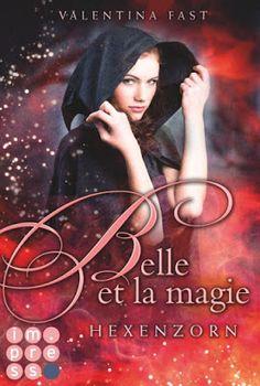 Bücher aus dem Feenbrunnen: Belle et la magie 2: Hexenzorn