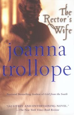 The Rector's Wife, joanna trollope