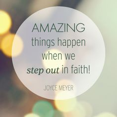 Amazing things happen when we step out in faith!